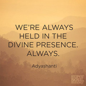 Adyashanti Quote on Presence