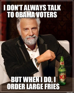 http://www.troll.me/images/dos-equis-man/i-dont-always-talk-to-obama ...