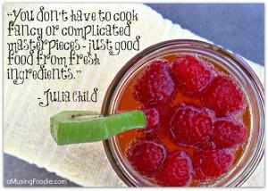 Julia Child, Julia Child Quotes