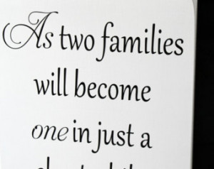 As Two Families Will Become One In Just A - Wedding Quote