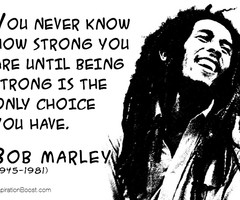 Bob Marley Strong Quotes | Inspiration Boost | Inspiration Boost