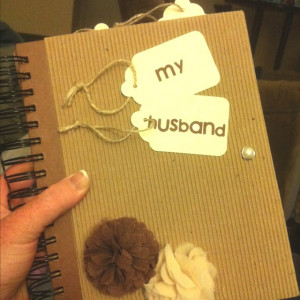 Journal for my future husband. I like the idea of giving im advice and ...