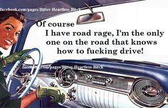 Road rage More