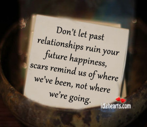 Past Relationships Quotes...