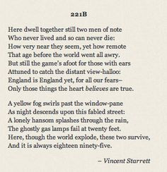 221B - Vincent Starret I adore this poem. It captures the timelessness ...