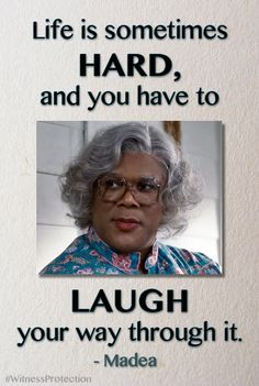 Madea sayings