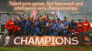 World Champions Quotes, Success Quotes, Cricket Quotes, Talent Quotes ...