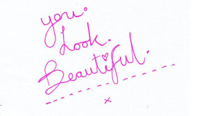 You Are Looking Beautiful Quotes You Look Beautiful Quotes
