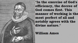 William ames famous quotes 7