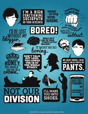 SHERLOCK QUOTES available as t-shirts and prints in my RedBubble store ...