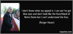 More Rutger Hauer Quotes