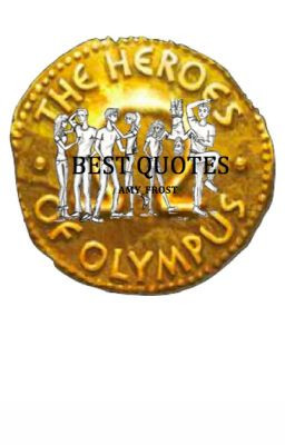 Best Heroes of Olympus quotes