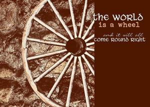 Wagon Wheel Quote Photograph