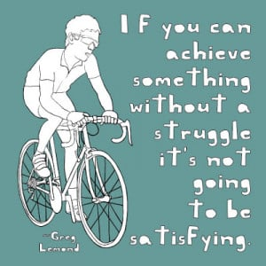 greg lemond bike quote bernard hinault bike quote ben franklin on bike ...