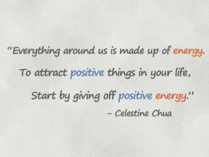 Quote About Positive Energy