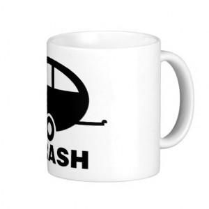 Trailer Trash ~ RV Travel Camping Mugs