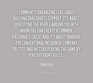 Quotes Building Community ~ Community organizing is all about building ...