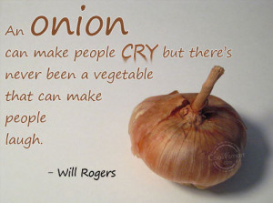 Food Quote: An onion can make people cry but... Food-(1)