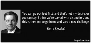 More Jerry Kleczka Quotes