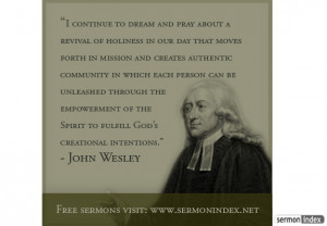 wesley quote description i continue to dream and pray about a revival ...