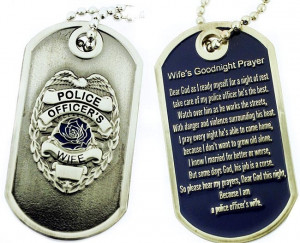 Police Officer Wife Quotes Police officer's wife prayer