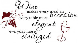 Cute Wine quote with grapes and wine glass Vinyl Wall Decal 22.5