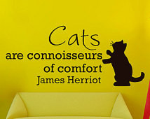 Quotes Quote Abou t Cats are connoisseurs offort James Herriot
