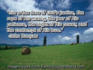 love and justice quotes | Sin is the dare of God's justice, the rape ...