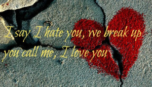 Love Quotes Breaking Up Getting Back Together