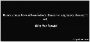 More Rita Mae Brown Quotes