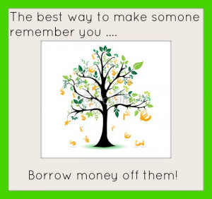 Monday Money Quote: Borrowing Money