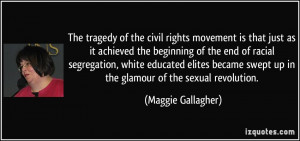 ... as-it-achieved-the-beginning-of-the-end-of-maggie-gallagher-67731.jpg