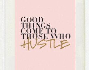 uot; hustle, typography, office art, gallery wall, graffiti, quote ...