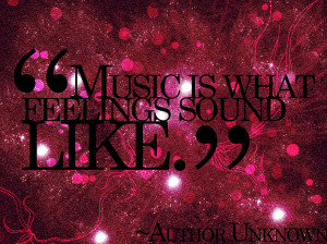 quotes typography sayings popular famous quotes music is what feelings ...