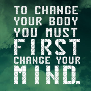 change your mind mental picture quote