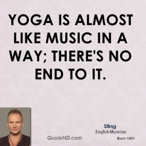 sting-sting-yoga-is-almost-like-music-in-a-way-theres-no-end-to.jpg