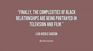Finally, the complexities of black relationships are being portrayed ...