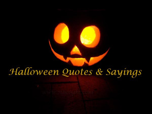 halloween quotes sayings 18 oct halloween quotes quotes no comments