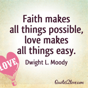 all things possible love makes all things easy quot dwight l moody