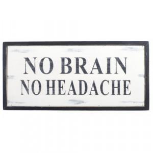 No Brain No Headache