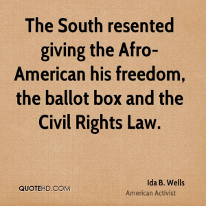 The South resented giving the Afro-American his freedom, the ballot ...