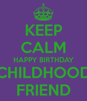 Happy Birthday Childhood...