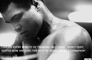 muhammad ali quotes don t quit quotes muhammad ali quotes don t quit ...