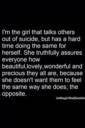girl quote text depressed depression sad suicidal suicide quotes help