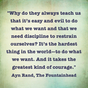 One of my favorite quotes. The Fountainhead