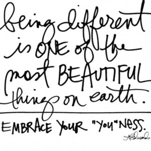 Embrace your individuality. Being unique is remarkable. Stand out in ...