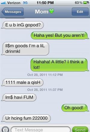 Texting Mom When Drunk