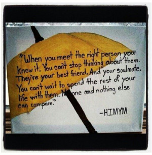 How I Met Your Mother love quote #himym