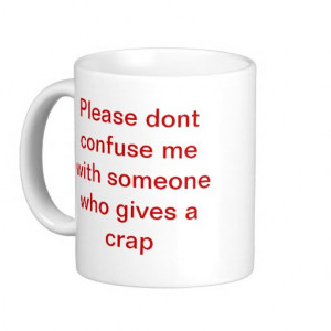 Silly quotes mug