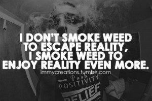 Weed Quotes Tumblr Picture